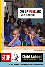 Out of work and into school: Action plan for companies to combat child labour